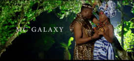 VIDEO: MC Galaxy – Shupe