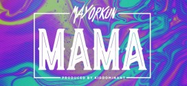VIDEO: Mayorkun – Mama (Prod. By Kiddominant)
