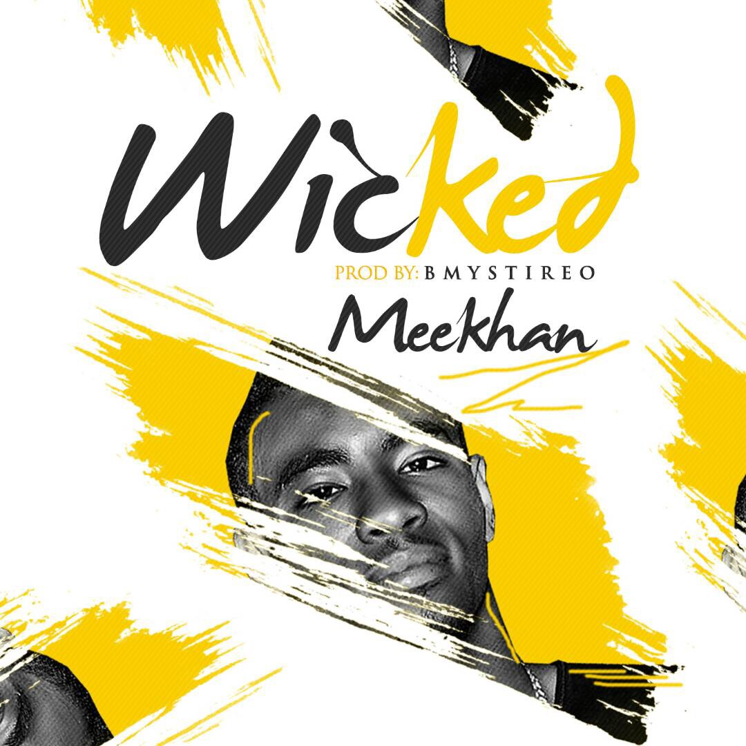 Meekhan - Wicked