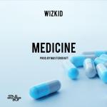 Wizkid-–-Medicine-prod.-Masterkraft