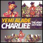 Yemi-Alade-–-Charliee-1-696x696