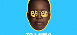 DJ Lambo – Bebe Ft. Skales & Victoria Kimani