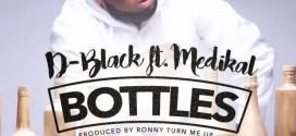 VIDEO: D-Black – Bottles ft. Medikal